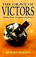 The Grave of Victors: Poetry, Prose, Arrogance and Power