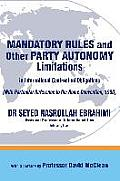 Mandatory Rules and Other Party Autonomy Limitations in International Contractual Obligations