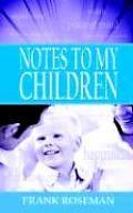 Notes to My Children
