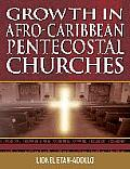 Growth in Afro-Caribbean Pentecostal Churches