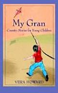 My Gran: Country Stories for Young Children