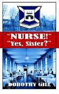Nurse! Yes, Sister?