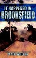 It Happened in Brooksfield