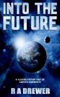 Into the Future
