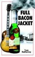 Full Bacon Jacket