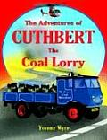 The Adventures of Cuthbert the Coal Lorry