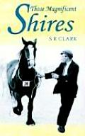 Those Magnificent Shires
