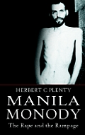 Manila Monody: The Rape and the Rampage