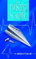 The Twisted Scalpel