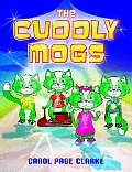 The Cuddly Mogs