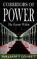 Corridors of Power: The Enemy Within