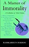 A Matter of Immorality: A Collection of Short Stories