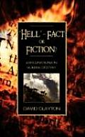 Hell - Fact or Fiction? Explorations in Human Destiny