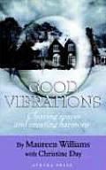 Good Vibrations: Clearing Spaces and Creating Harmony