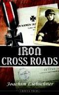 Iron Cross Roads