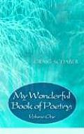My Wonderful Book of Poetry: Volume One