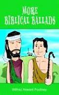 More Biblical Ballads
