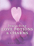 Bewitching Love Potions & Charms