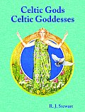 Celtic Gods, Celtic Goddesses