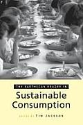 The Earthscan Reader on Sustainable Consumption (Earthscan Readers)