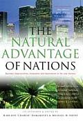 Natural Advantage of Nations Business Opportunities Innovation & Governance in the 21st Century