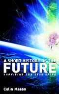 A Short History of the Future: Surviving the 2030 Spike
