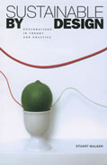Sustainable by Design Explorations in Theory & Practice