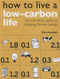 How to Live a Low-Carbon Life: The Individual's Guide to Stopping Climate Change Cover