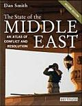 The State of the Middle East: An Atlas of Conflict and Resolution (Earthscan Atlas)
