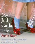 My Judy Garland Life (UK Edition)