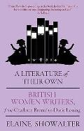 Literature of Their Own: British Women Novelists From Bronte To Lessing
