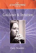 Findhorn Book Of Guidance & Intuition