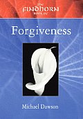 The Findhorn Book of Forgiveness