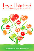 Love Unlimited The Joys & Challenges of Open Relationships
