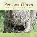 PersonaliTrees Let the Human Spirit Awaken in the Presence of Trees