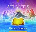 Information & Meditation on the Golden Age of Atlantis
