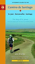 A Pilgrim's Guide to the Camino de Santiago: St. Jean * Roncesvalles * Santiago (Pilgrim's Guide to the Camino de Santiago: St. Jean,) Cover