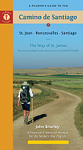 Pilgrims Guide to the Camino de Santiago St Jean Roncesvalles Santiago 9th Edition