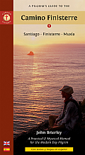 A Pilgrim's Guide to the Camino Finisterre: Santiago, Finisterre, Muxia (Camino Guides) Cover