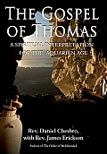 The Gospel of Thomas: A Spiritual Interpretation for the Aquarian Age Cover