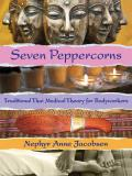 Seven Peppercorns Traditional Thai Medical Theory For Bodyworkers