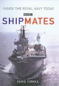 Shipmates: Inside the Royal Navy Today