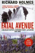 Fatal Avenue: a Traveller's History of the Battlefields of Northern France and Flanders 1346-1945