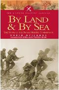 By Sea and by Land: The Story of the Royal Marine Commando