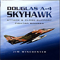 Douglas A-4 Skyhawk: Attack and Close-Support Fighter Bomber