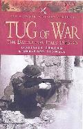 Tug of War: The Battle for Italy 1943 - 1945