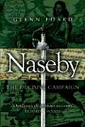 Naseby The Decisive Campaign