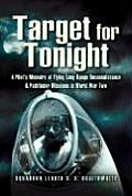 Target for Tonight: A Pilot's Memoirs of Flying Long-Range Reconnaissance and Pathfinder Missions in World War II.