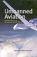 Unmanned Aviation A Brief History