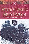 Hitlers Deaths Head Division